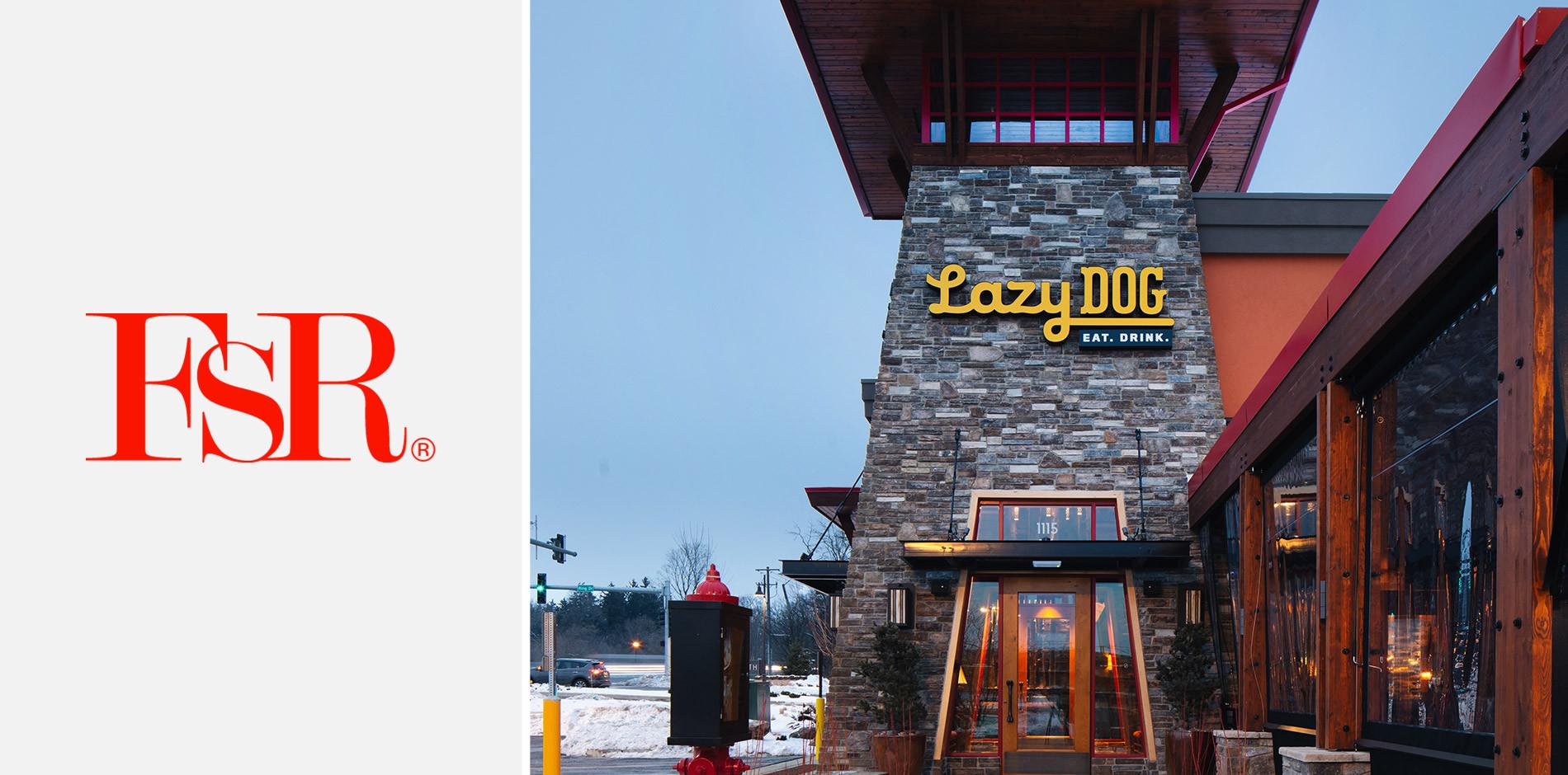 Fsr Magazine Covers Lazy Dog Restaurant Bar Opening In